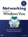 Networking with Microsoft Windows Vista<sup>TM</sup> (eBook): Your Guide to Easy and Secure Windows Vista Networking